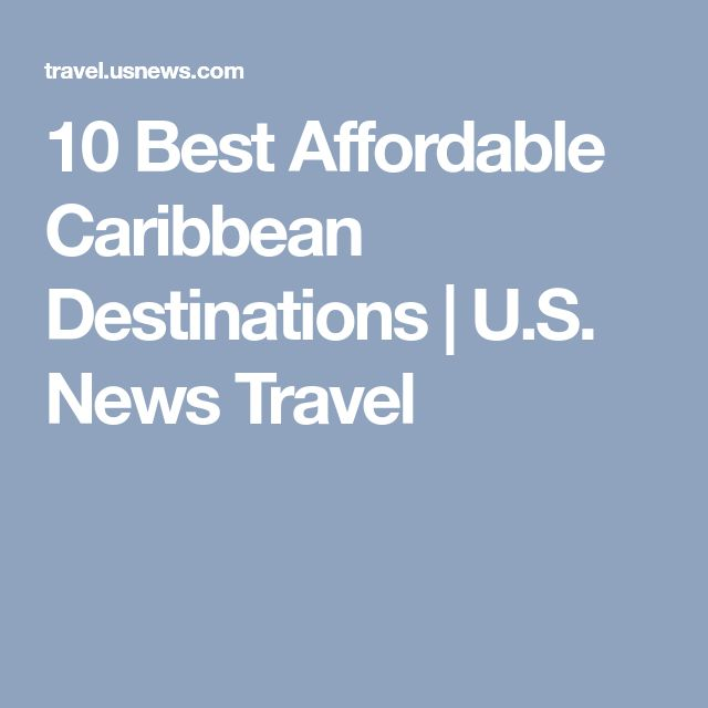 10 Best Affordable Caribbean Destinations | U.S. News Travel