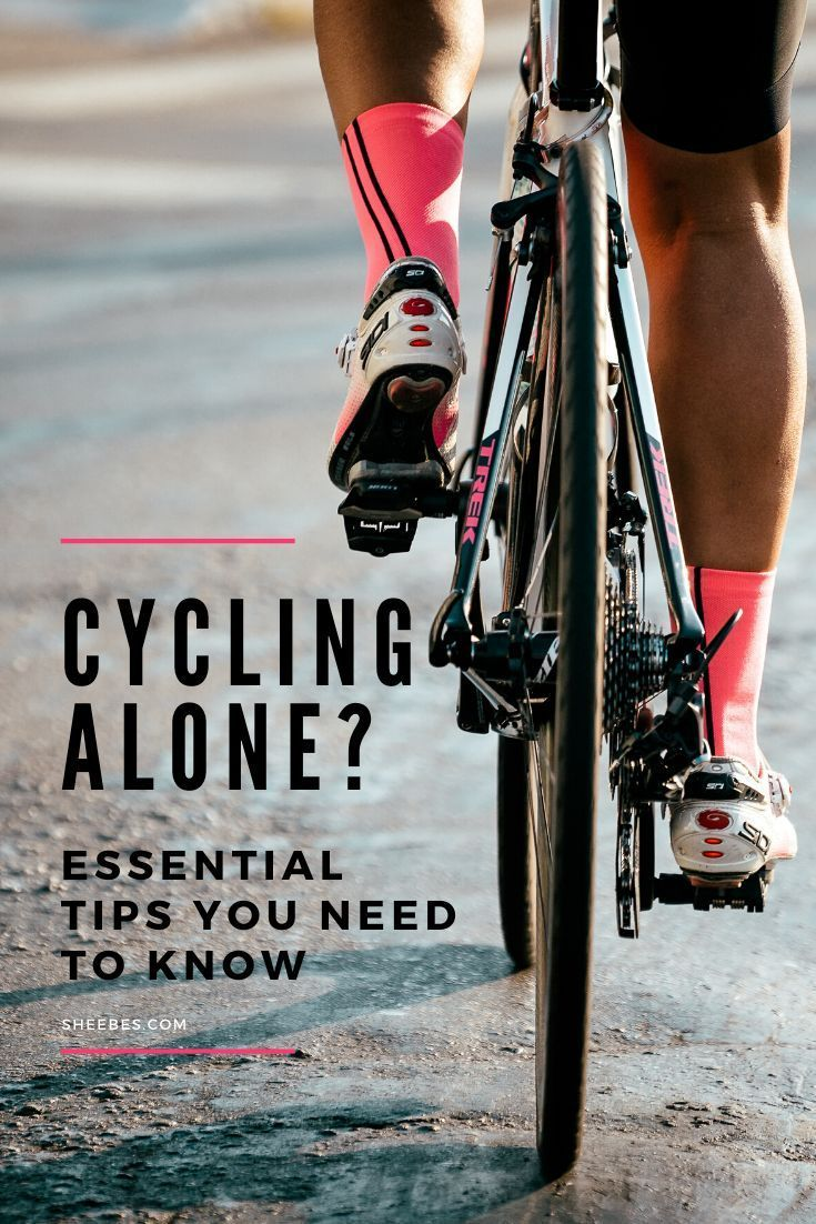 If You Cycle Alone You Ll Learn How To Make The Most Of Your Ride