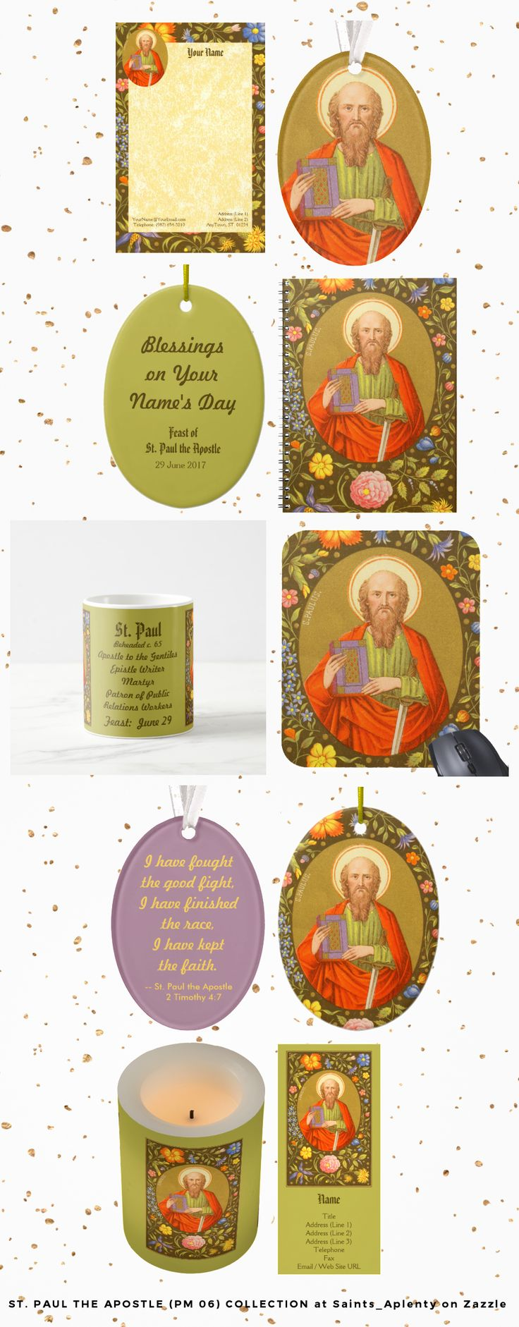 Just 8 of nearly 100 items at Saints_Aplenty on Zazzle featuring St. Paul the Apostle (Feast:  June 29th).   See our slideshow presentation for our complete product line.