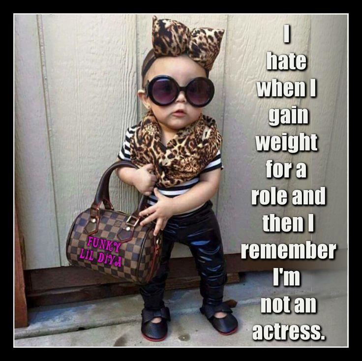 #quotes #inspirational #cute #cutegirl #funny #funkylildiva