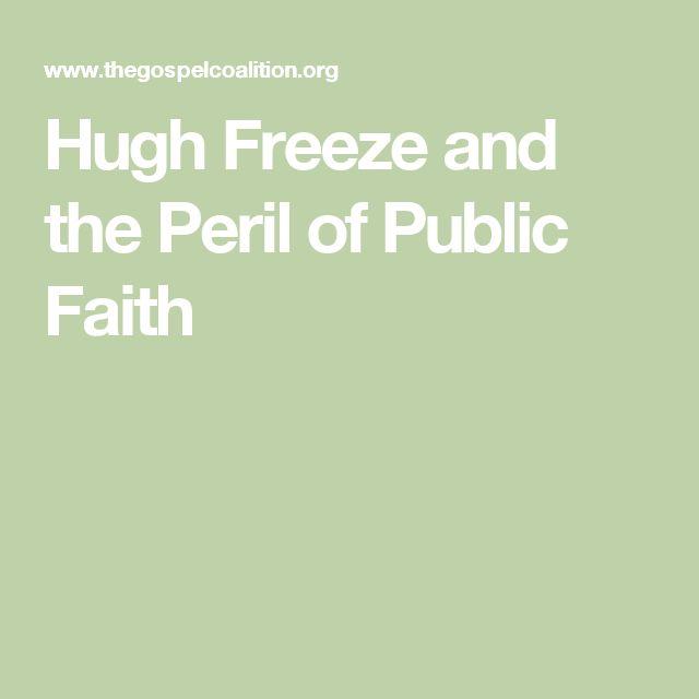 Hugh Freeze and the Peril of Public Faith