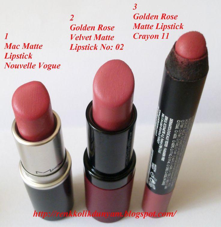 1 _ Mac Matte Ruj Nouvelle Vogue 2 _ Golden Rose Velvet Matte Ruj No 02 3 _ Golden Rose Matte Lipstick Crayon 11