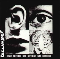 "#Discharge ""Hear Nothing..."""