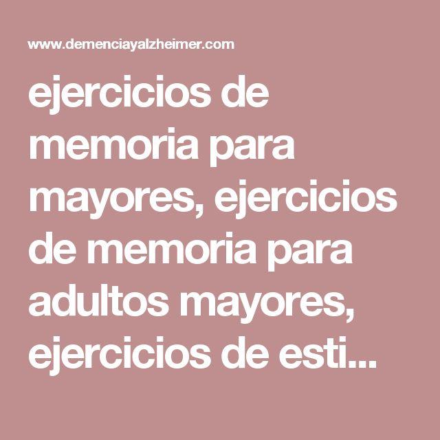 ejercicios de memoria para mayores, ejercicios de memoria para adultos mayores…