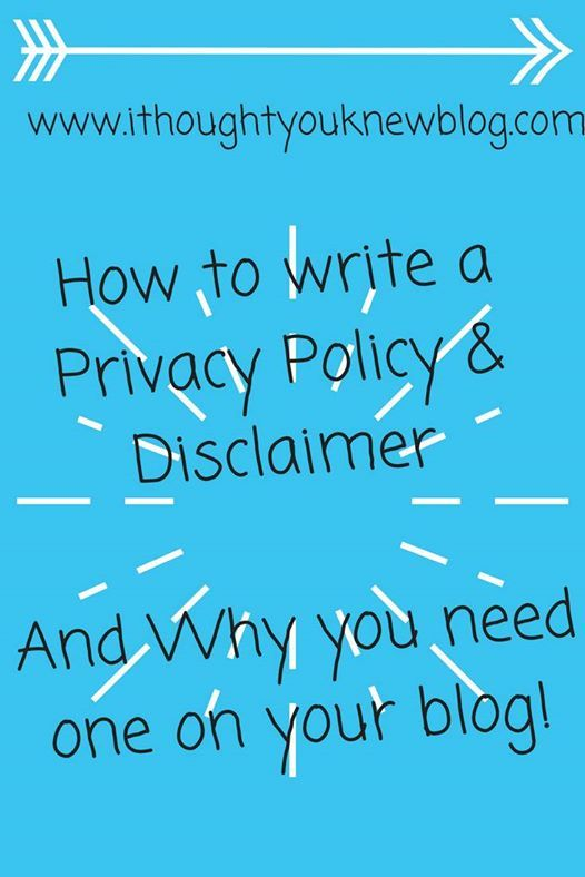 The hows and whys of a Privacy Policy and Disclaimer on your blog!www.ithoughtyouknewblog.com
