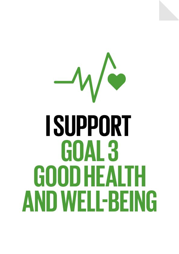 I support Good Health and Well-Being