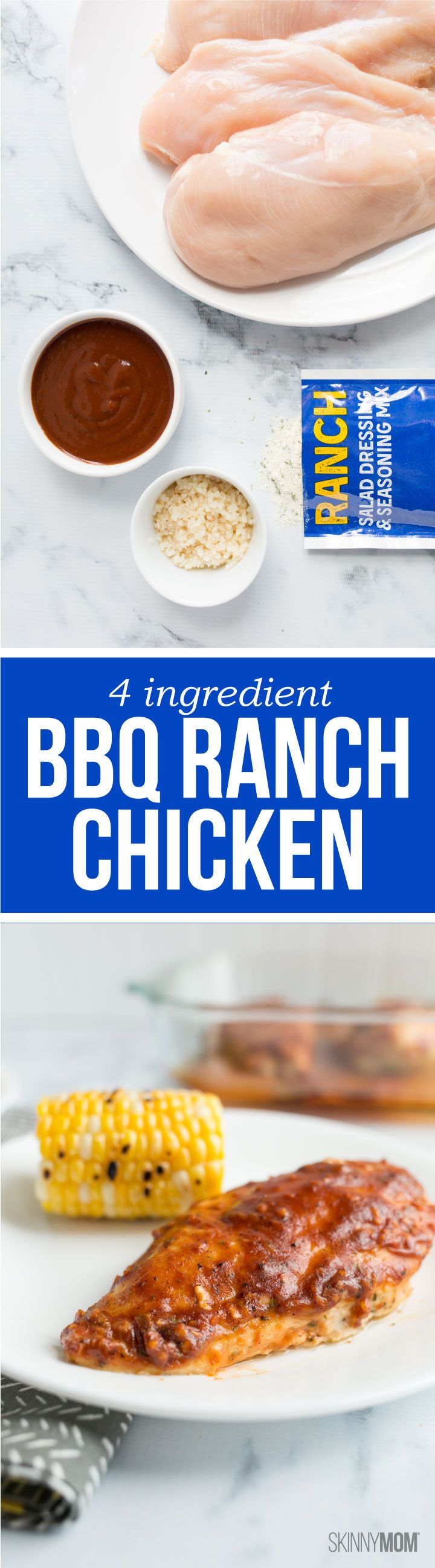 4-Ingredient BBQ Ranch Baked Chicken: 196 calories | 3 SmartPoints