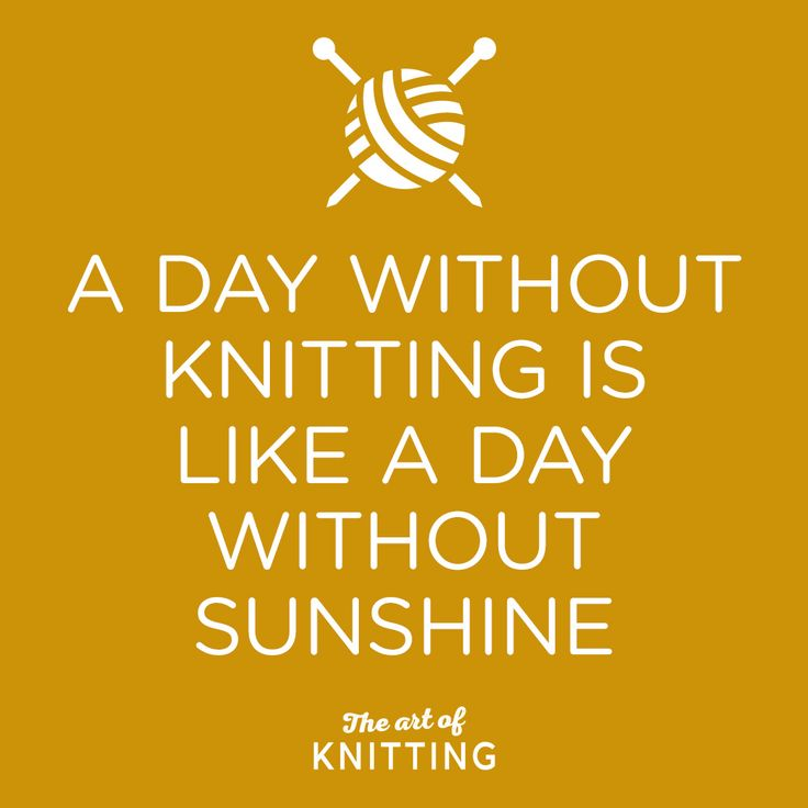 Quotes knitting More