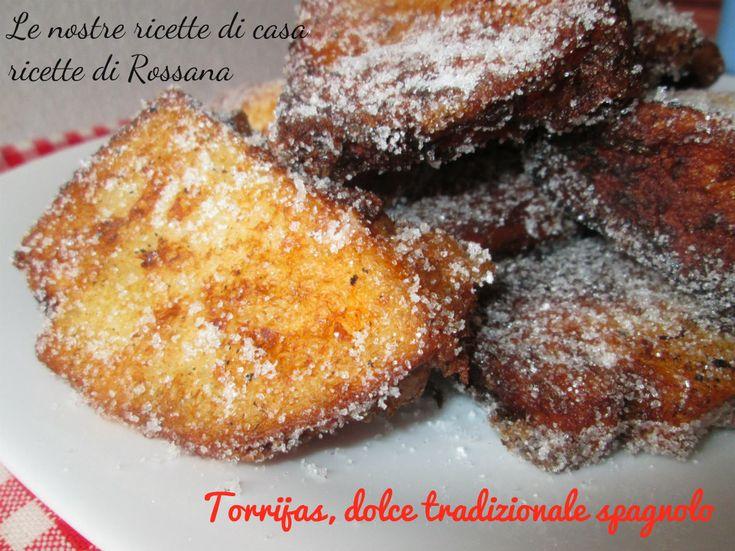 Torrijas, dolce tradizionale spagnolo