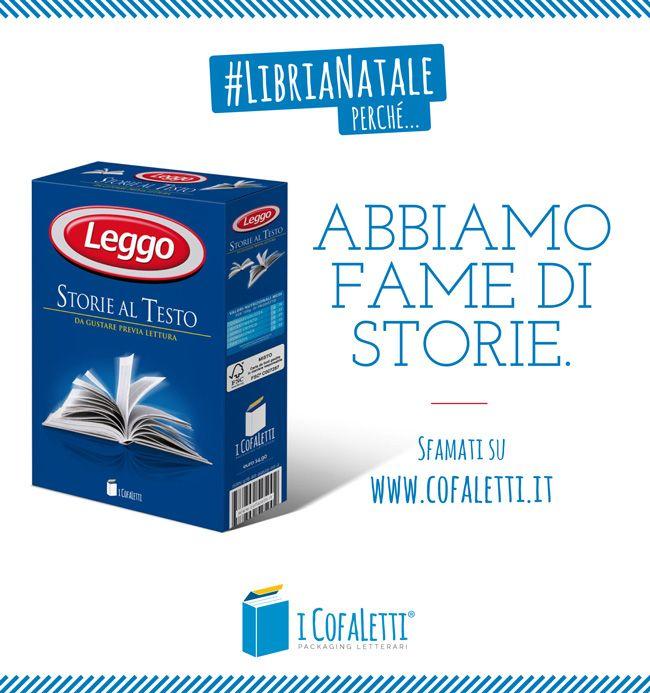 #LibriaNatale perché... Abbiamo fame di storie. Sfamati su www.cofaletti.it