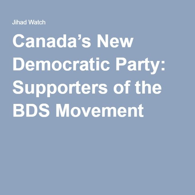 Canada's New Democratic Party: Supporters of the BDS Movement