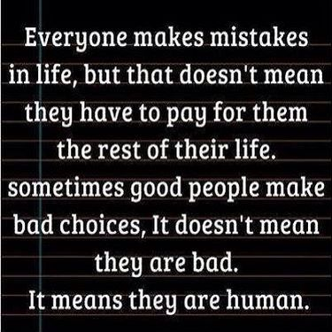 Mistakes.... Life....