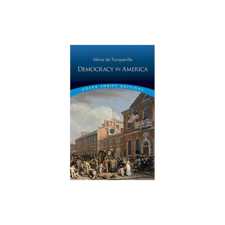 Democracy in America (Paperback) (Alexis de Tocqueville)
