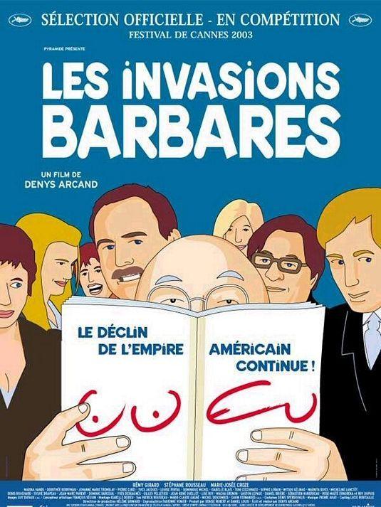 LES INVASIONS BARBARES (2003, Canada).