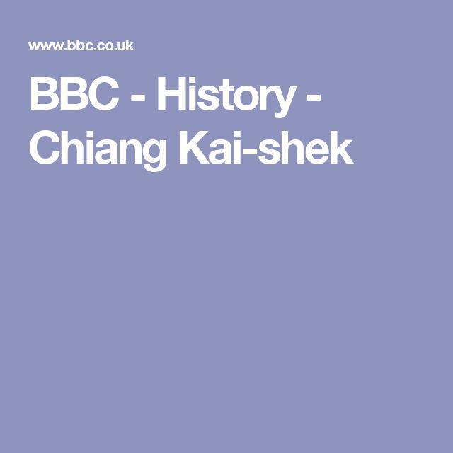 BBC - History - Chiang Kai-shek