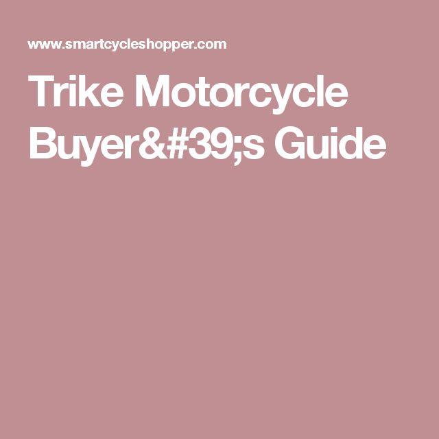 Trike Motorcycle Buyer's Guide