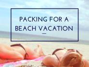 Minimalist beach packing list for a beach vacation.