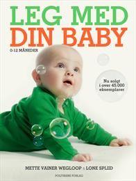 Leg med din baby af Lone Spliid (Bog) - køb hos SAXO.com
