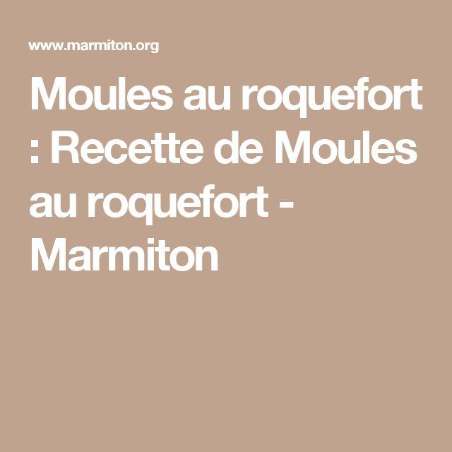 Moules au roquefort : Recette de Moules au roquefort - Marmiton