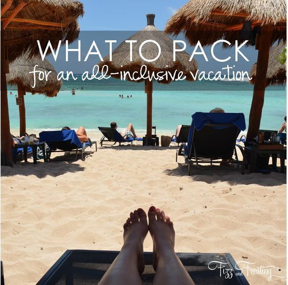 necessities for an all-inclusive vacation, not on her list, include some type of wrap it's chilly in evenings and in some restaurants,  lightweight pants too, plus I like water shoes instead of flip flops. If you need them in the water they're with you and they're much less slippery!