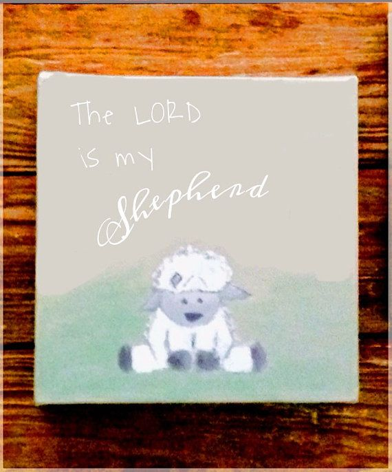 The Lord is my Shepherd Baby Lamb Nursery by CanvasbyCourt2015