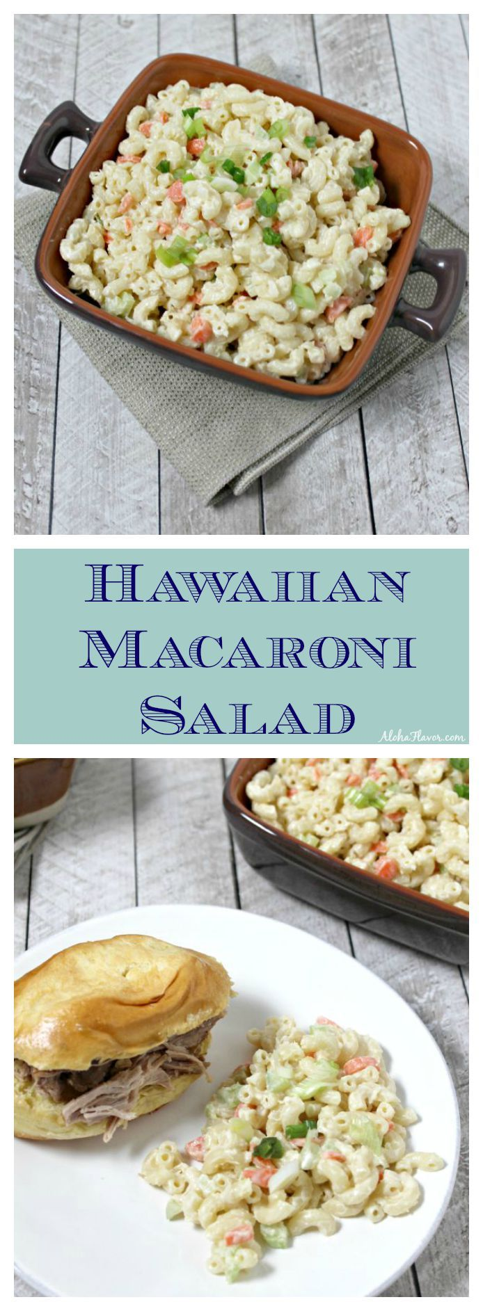 For any plate lunch or luau, Hawaiian Macaroni Salad is a must. Fresh veggies, perfectly cooked pasta and a sweet & tangy dressing make the perfect mac salad | Aloha Flavor ~ http://alohaflavor.com