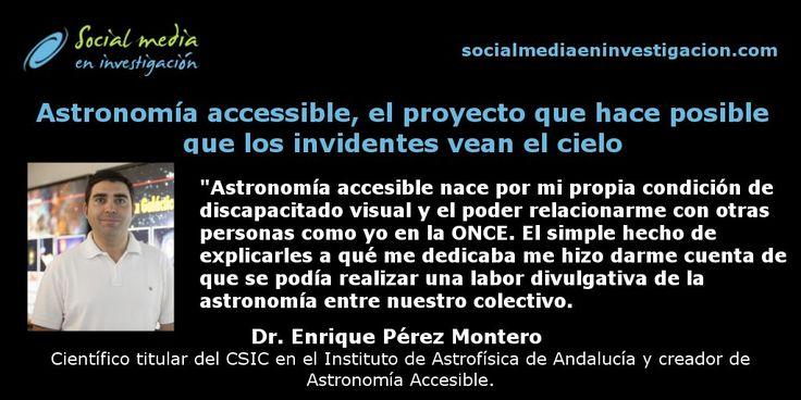 Astronomía accessible, el proyecto de Enrique Pérez Montero que hace posible que los invidentes vean el universo. #Accesibilidad #Astronomía #DivulgaciónCientífica #Invidentes #CienciaInclusiva #Discapacitados