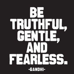 WOOO!Thoughts, Life Motto, Scoreboard, Fearless, Gandhi Quotes, Truths, Living, Inspiration Quotes, Wise Words