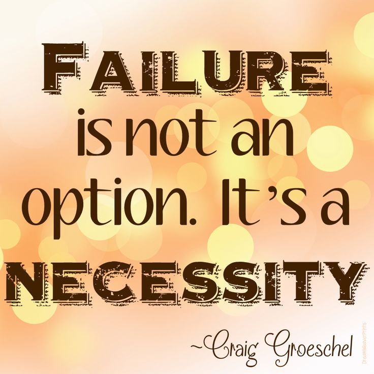 Monday Freebie Failure is not an option  It s a necessity Craig Groeschel  quoteable quote. 17 Best images about LC on Pinterest   Its always  Quotes and
