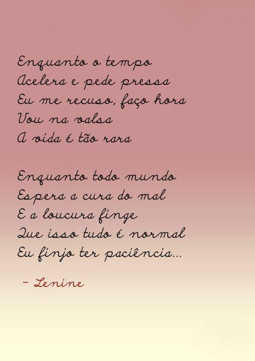 Paciência - Lenine http://letras.mus.br/lenine/47001/