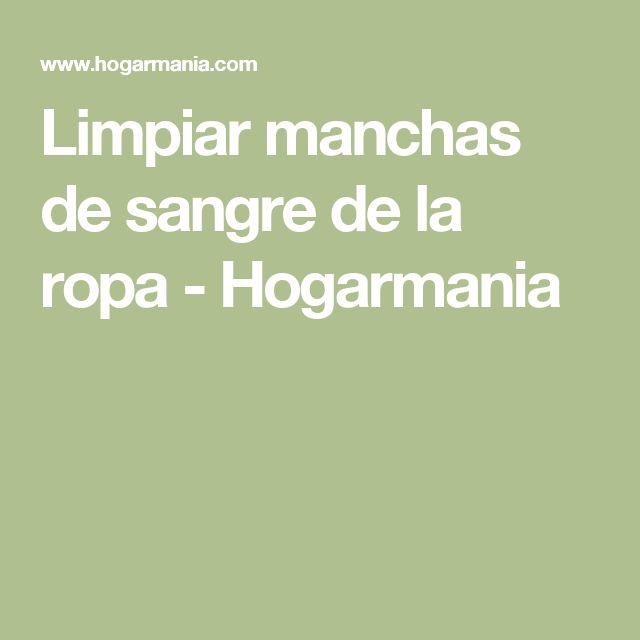 Limpiar manchas de sangre de la ropa - Hogarmania