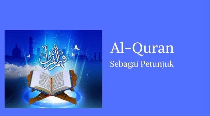 Al-Quran Sebagai Petunjuk (Hudan)