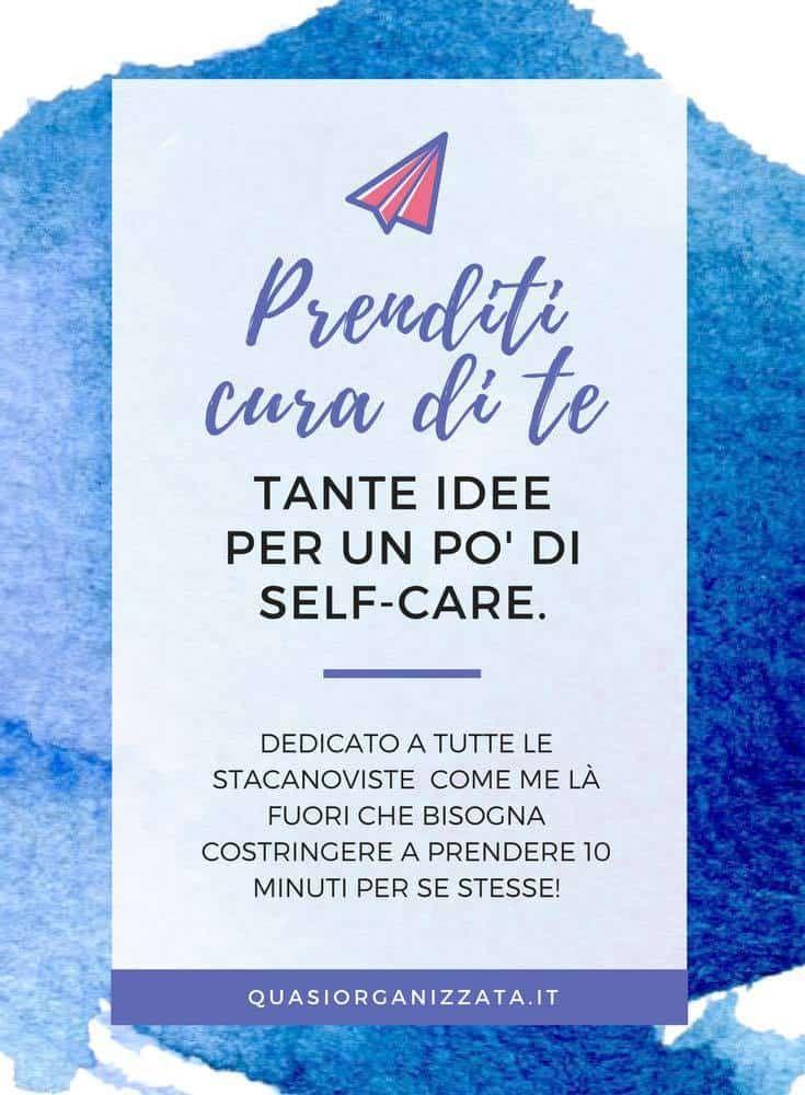 Prenditi cura di te - fai una lista e dedica del tempo a rilassarti #hygge #selfcare #selfcarelist