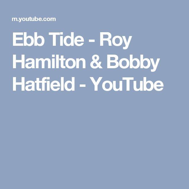 Ebb Tide - Roy Hamilton & Bobby Hatfield - YouTube