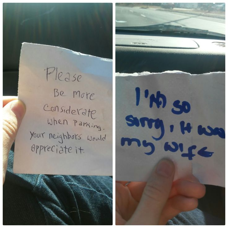 My neighbor is horrible at parking, so I left a note. This is their response. I completely understand. - more at http://www.thelolempire.com