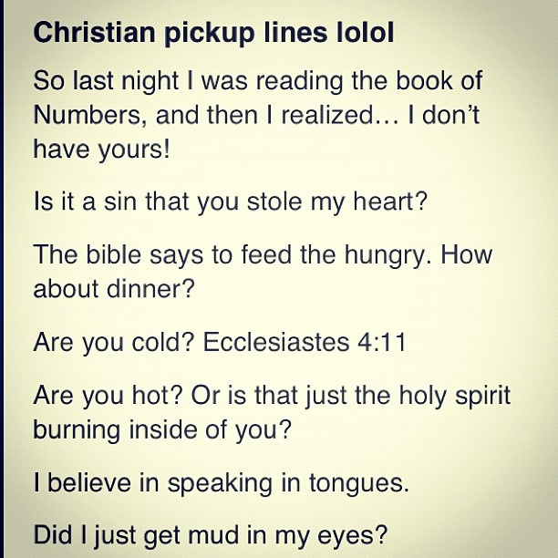 Christian pick-up lines LOL
