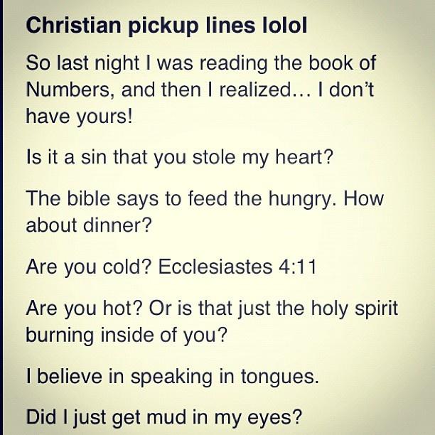 Christian pick-up lines LOL | Giggles | Pinterest