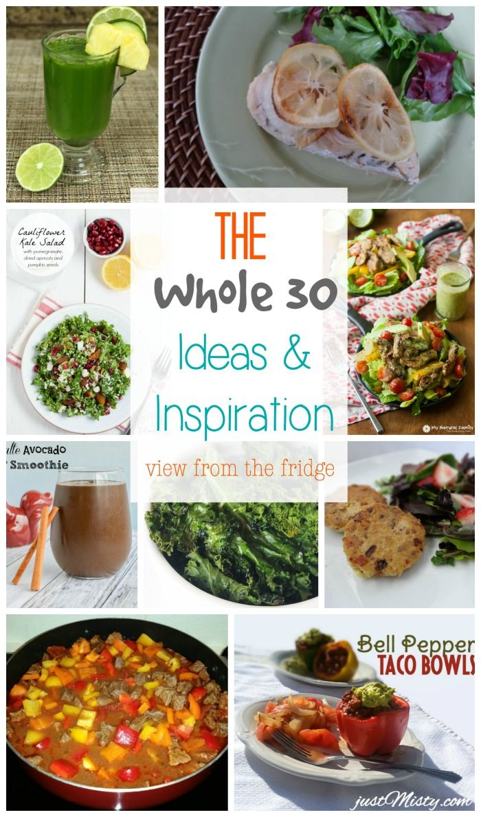 The Whole 30 Diet; Ideas and Inspiration from View From The Fridge