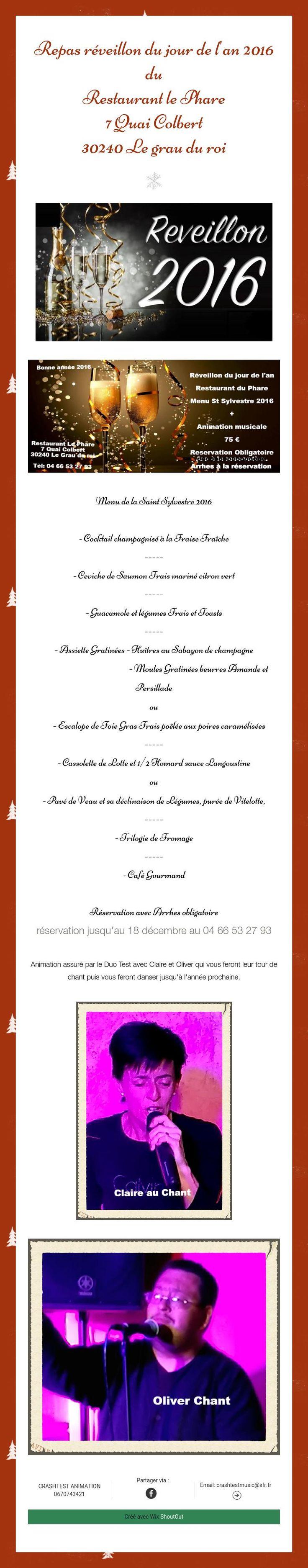 Repas réveillon du jour de l'an 2016 au Restaurant le Phare7 Quai Colbert 30240 Le grau du roi