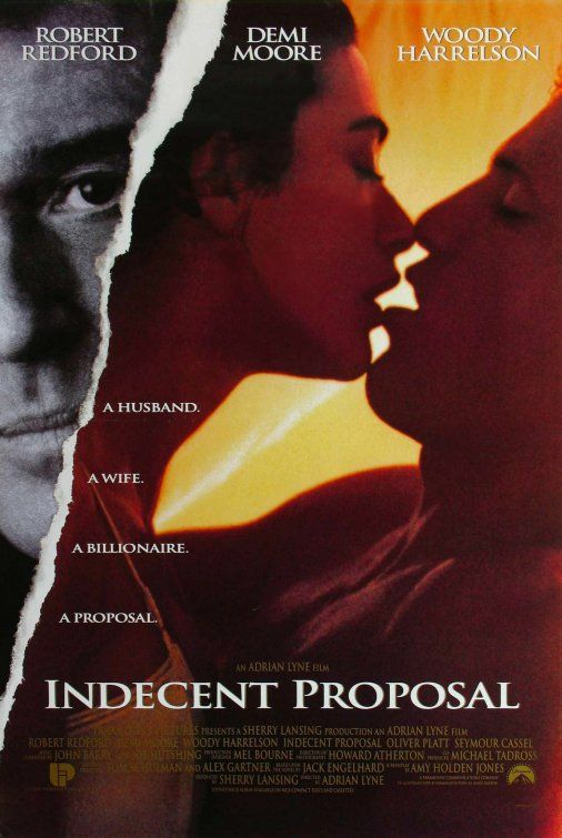 Indecent Proposal Movie Ahmed Shorif Blog Rating: 7.0/10
