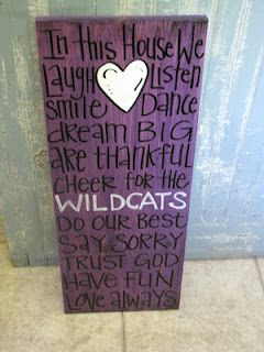 Love this but in blue: K-State Wildcats, Cute Ideas, Change Wildcats, Ksu Wildcats, In This House, Kstate Wildcats, Creative Genius, Wildcats Sign, Genius Art