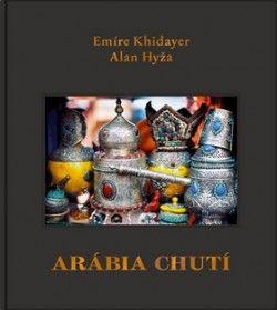 Khidayer Emíre, Hyža Alan: Arábia chutí