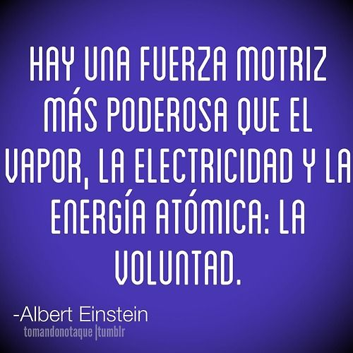 Frases • #Frase de voluntad -Albert Einstein #citas  #reflexiones