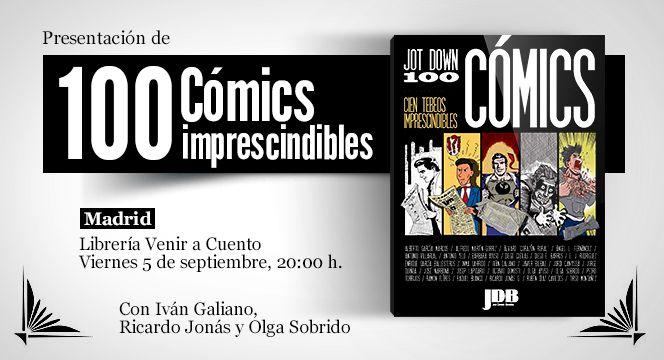 «100 cómics imprescindibles» por @JotDownSpain. Presentación aquí el próximo viernes 5 de septiembre: http://www.jotdown.es/events/100-comics-imprescindibles-5/