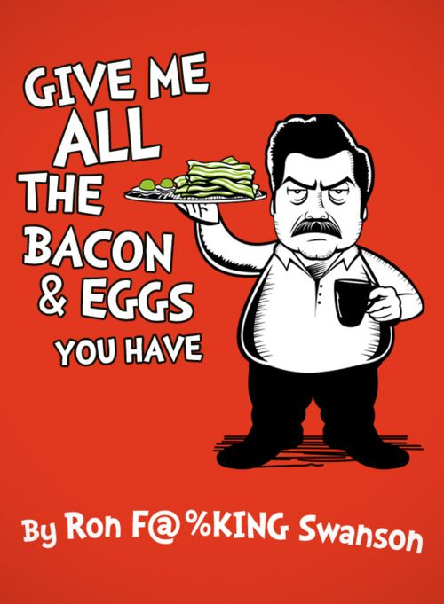 ron swanson bacon and eggs