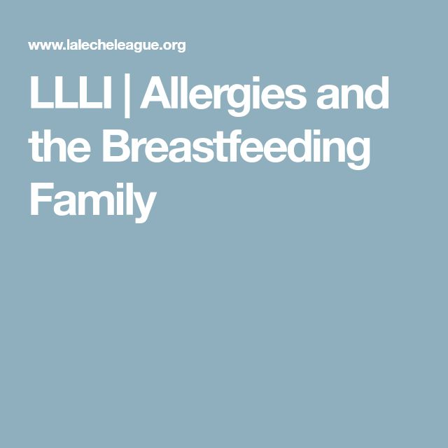 LLLI | Allergies and the Breastfeeding Family