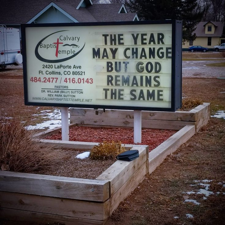 New Year Church Sign Saying - The Year may change but God remains the same ////// Heb 13:8 - Jesus Christ the same yesterday, and to day, and for ever. ////// 50 Characters or Less Ministry