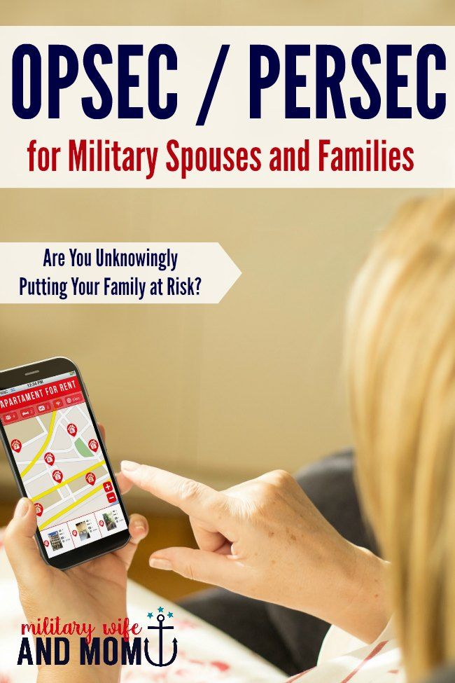 OPSEC and PERSEC for Military Spouses: 6 Ways Your Family's at Risk