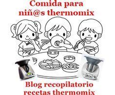 Recopilatorio de recetas thermomix: Comida o Cena especial para niños Thermomix (Recop...