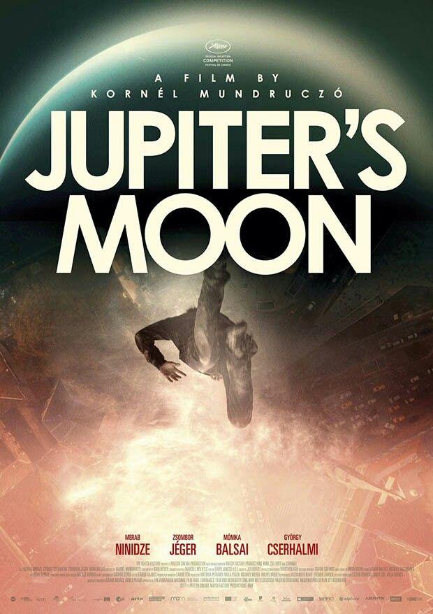 Jupiter holdja // Jupiter's Moon english poster (film by KORNÉL MUNDRUCZÓ)